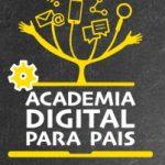 """""""Academia Digital para Pais"""" – Abrace a Educação do seu Filho"""